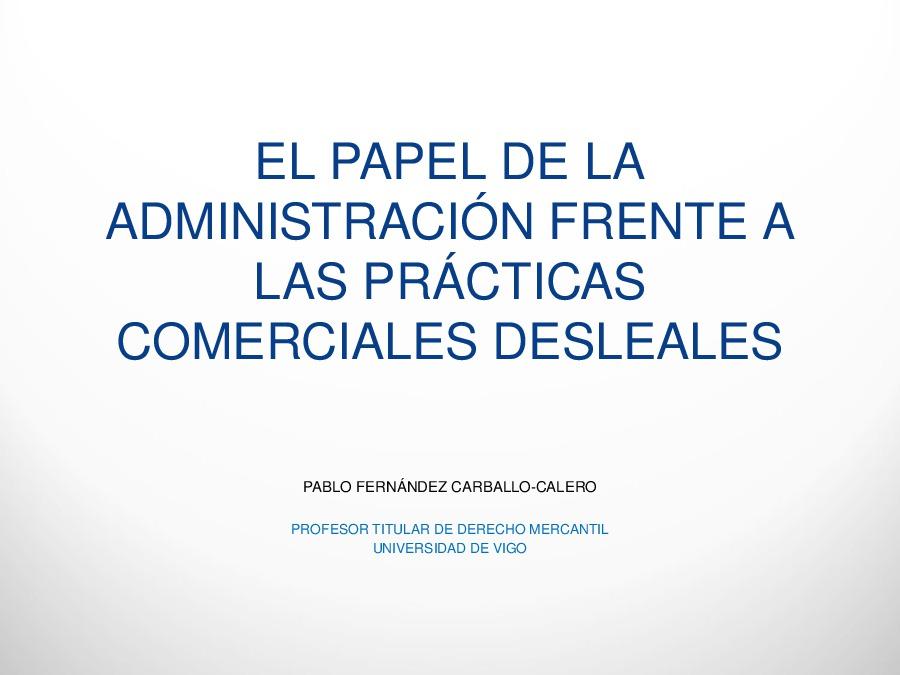 O papel da Administración autonómica fronte ás prácticas comerciais desleais